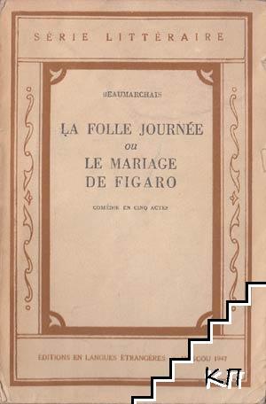 La folle journé ou le mariage de figaro
