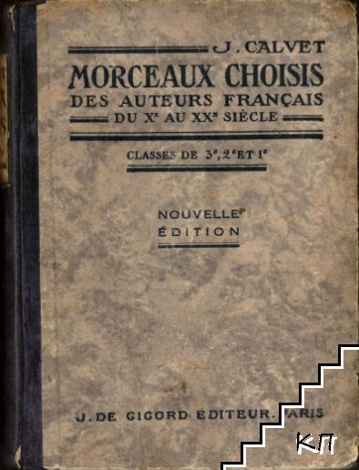 Morceaux Choisis des Auteurs Français du X au XX Siècle