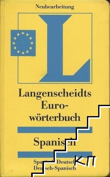 Langenscheidts Eurowörterbuch Spanisch: Spanisch-Deutsch / Deutsch-Spanisch