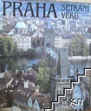 Praha Setkání Věkú