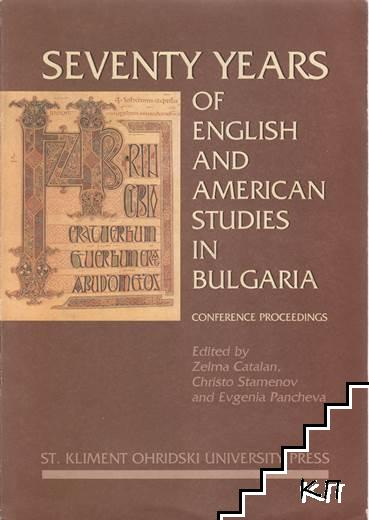 Seventy years of English and American studies in Bulgaria