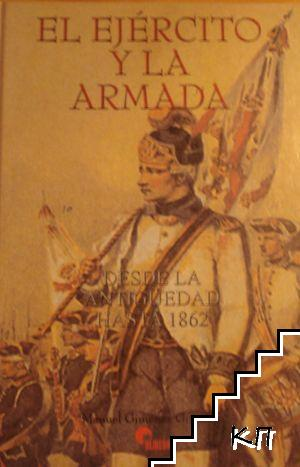 El Ejectico Y La Armada Desde la Antideguedat Hasta 1862