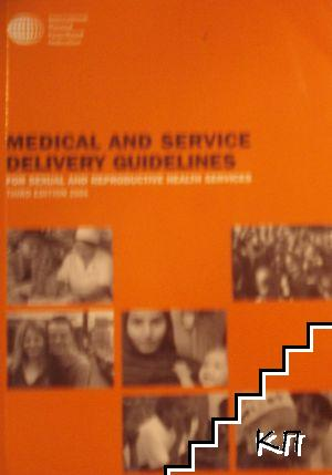 Medical and Service Delivery Guidelines