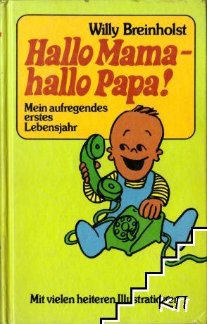 Hallo Mama - hallo Papa!