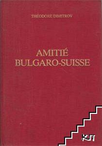 L'amitié bulgaro-suisse