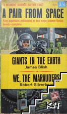 Giants in the Earth / We, the marauders