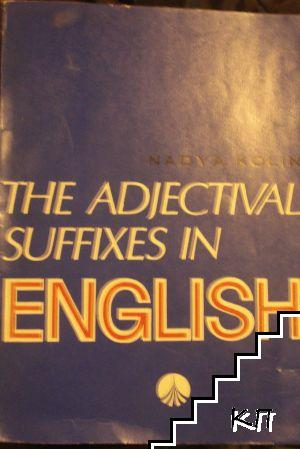 The Adjectival Suffixes in English