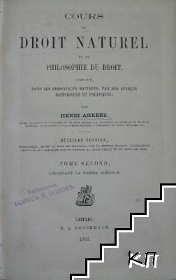 Cours de droit naturel ou de philosophie du droit. Tome 2