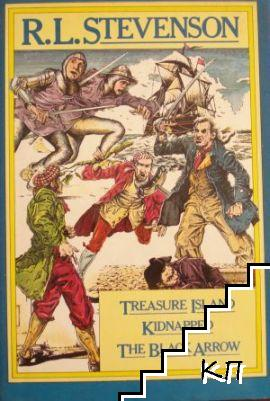 Treasure Island, Kidnapped, The black arrow