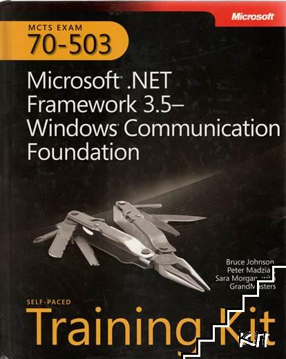 Exam 70-503: Microsoft. Net Framework 3.5 - Windows Communication Foundation