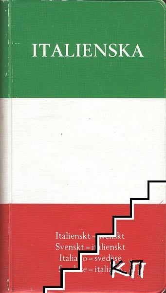 Italienska: Italiensk-svenskt, Svensk-italienskt / Italiano-svedese, Svedese-italiano