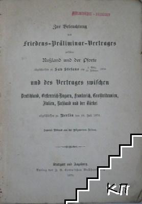 Zur Beleuchtung des Friedens-Präliminar-Vertrages zwischen Russland und der Pforte abgeschlossen zu San Stefano am 3. März/19. Februar 1878