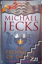 The Profecy of Death. A Knights Templar Mystery