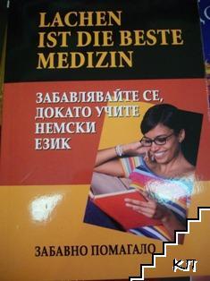 Lacnhen ist die beste medizin