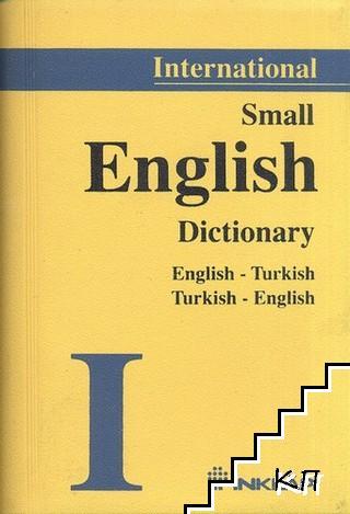 Small English Dictionary. English - Turkish, Turkish - English