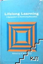 Lifelong Learning: A Symposium on Continuing Education