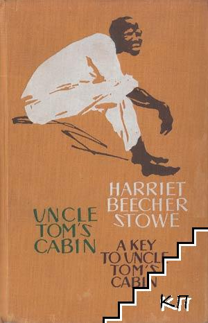 Uncle Tom's Cabin. A Key to Uncle Tom's Cabin