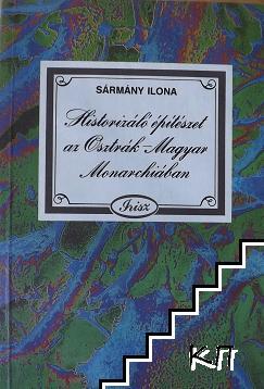 Historicalo epiteszet az Osztrak-Magyar Monarchiaban