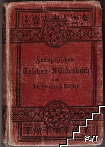 Französisch-Deutsches und Deutsch-Französisches Taschen-Wörterbuch