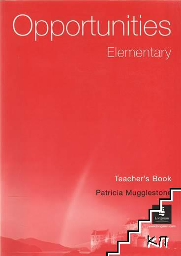 Opportunities. Elementary. Teacher's Book