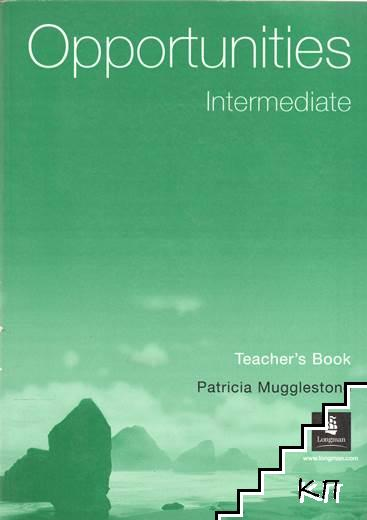 Opportunities. Intermediate. Teacher's Book