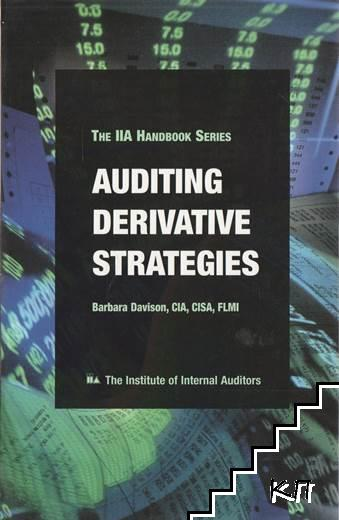Auditing Derivative Strategies