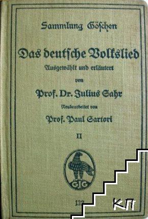 Das deutsche Volkslied. Ausgewählt und erläutert von Julius Sahr. Band 2