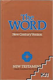 The Word: New Century Version