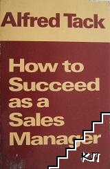 How to Succeed as a Sales Manager