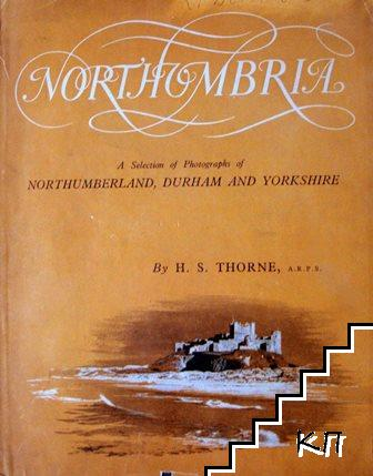 Northumbria: A Selection of Photographs of Northumbria, Durham and Yorkshire