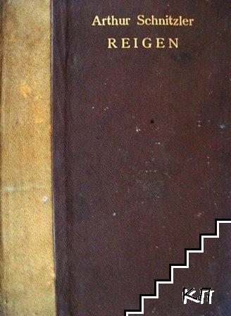 Reigen. Zehn Dialoge. Geschrieben Winter 1896-97