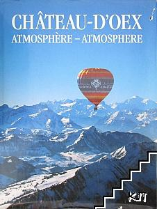 Château-d'Oex Atmosphère - Atmosphere