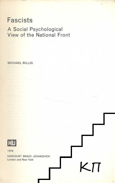Fascists: A Social Psychological View of the National Front