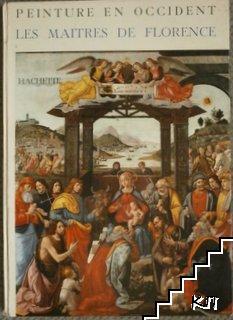 Peinture en occident les maitres de Florence