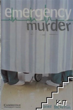 Emergency Murder