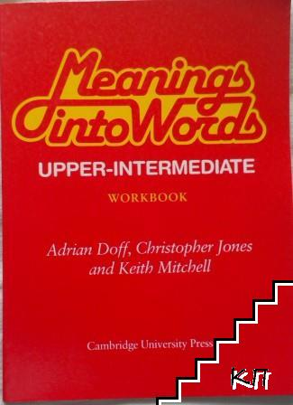 Meanings into Words. Upper-intermediate. Workbook