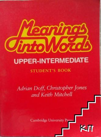 Meanings into Words. Upper-intermediate. Student's Book