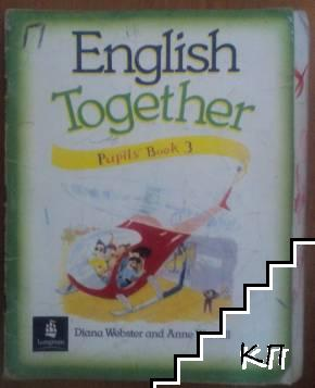 English Together. Pupil's. Book 3