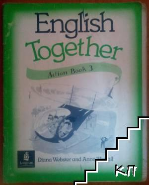 English Together. Action. Book 3