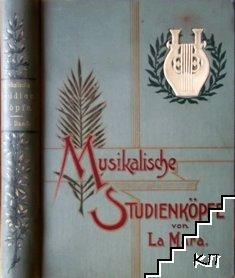 Musikalische Studienköpfe. Dritter Band