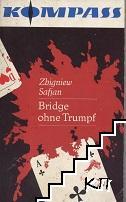 Bridge ohne Trumpf