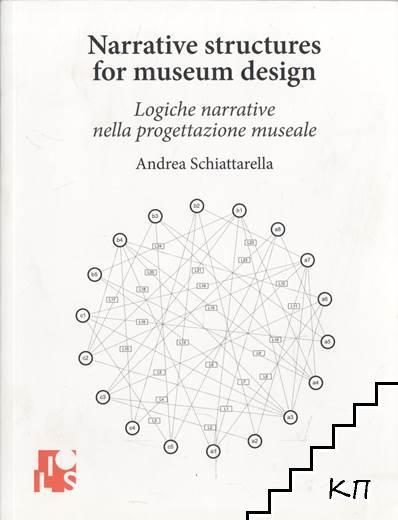 Narrative structures for museum disign / Logiche narrative nella progettazione museale
