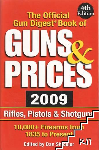The Official Gun Digest Book of Guns and Prices 2009