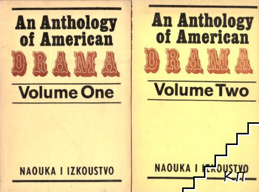 An Anthology of American Drama. Vol. 1-2