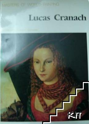 Masters Of World Painting: Lucas Cranach
