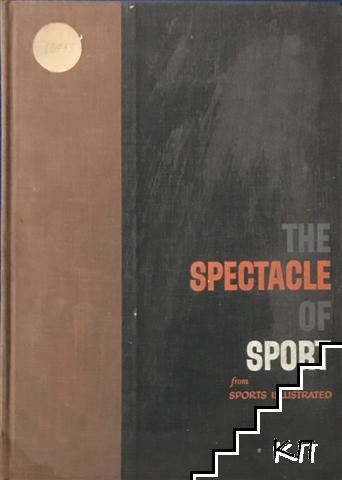 The Spectacle of Sport from Sports Illustrated
