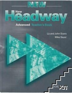 New Headway: Advanced. Teacher's book. Student's book. Workbook with key