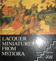 Lacequer Miniatures from Mstiora