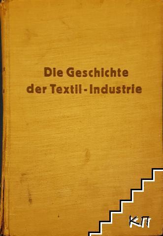 Die geschichte der textil - industrie