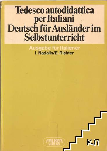 Tedesco autodidattica per Italiani. Deutsch für Ausländer im Selbstunterricht